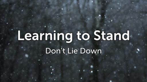 01-31-2021 Part 1 Don't Lie Down