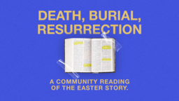 Death, Burial, Resurrection  PowerPoint image 1