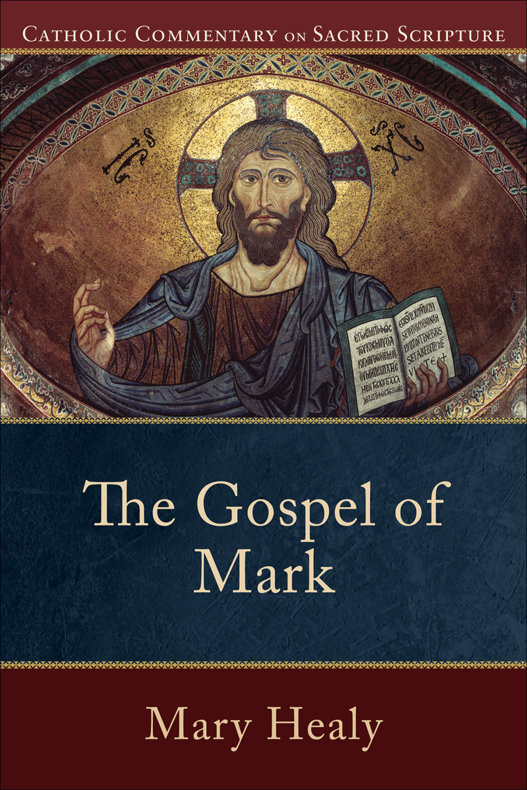 Catholic Commentary on Sacred Scripture: The Gospel of Mark