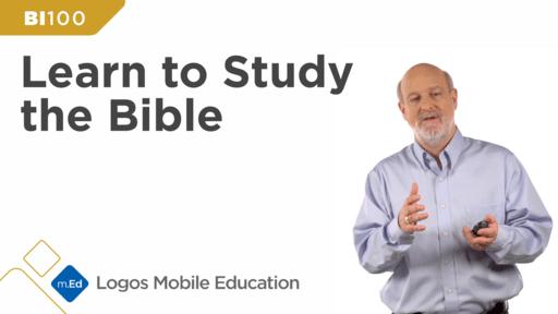 BI100 Learn to Study the Bible