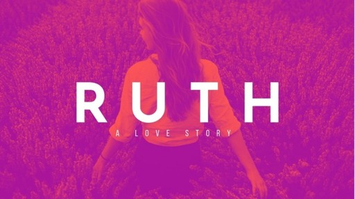 Ruth, A Love Story