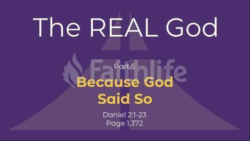Because God Said So - Daniel 2:1-23
