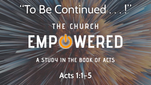 """To Be Continued . . . !"" 