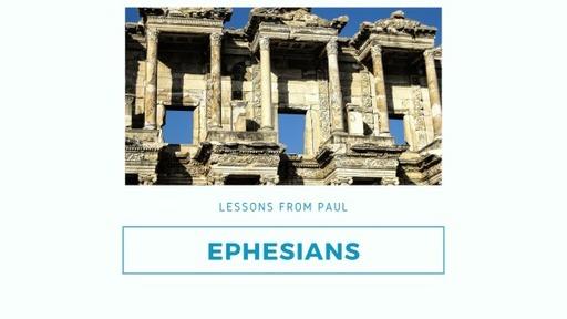 Ephesians week 3