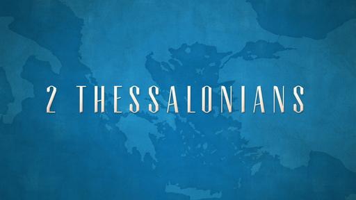 """Standing Firm""  (2-14-21) 2 Thessalonians 2:13-17"