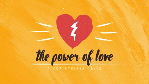 THE POWER OF LOVE - 1ST  CORINTHIANS 13:13 - Pastor Vincent B. Ligon