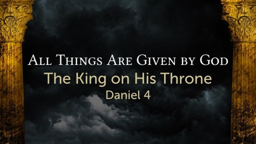 All Things Are Given by God