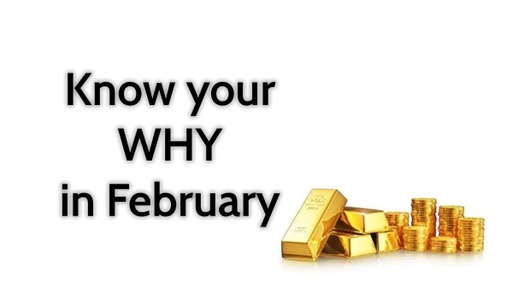 Know your Why in Februrary