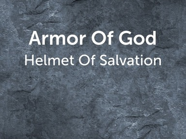 Armor Of God: Helmet Of Salvation