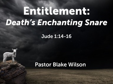 Entitlement: Death's Enchanting Snare