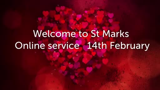 St Mark's Online Service 14 February