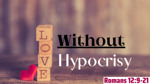 Love Without Hypocrisy