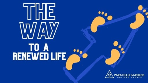 Sunday 21st of February - The Way To A Renewed Life