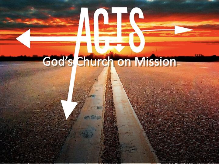 Acts: God's Church on Mission