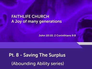 Pt. 8 - Saving The Surplus