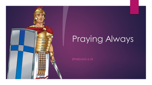 8. Praying always - Sunday February 21, 2021
