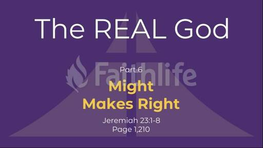 Might Makes Right - Jeremiah 23:1-8