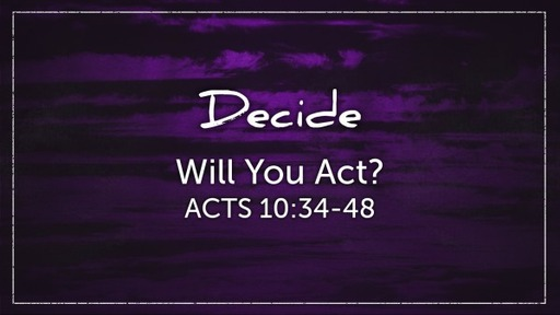 Will You Act?