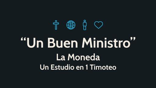 """""""Un Buen Ministro"""""""