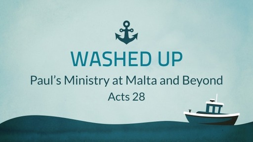 Acts 28 Washed Up