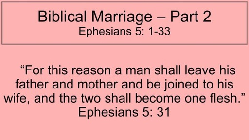 Biblical Marriage - Part 2