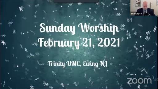Sunday Worship—Feb. 22, 2021