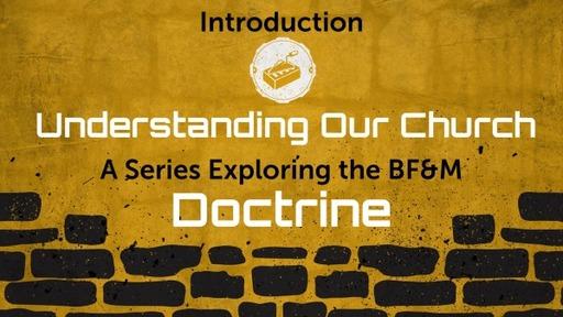 Church Doctrine: Introduction
