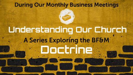 Understanding Our Church Doctrine