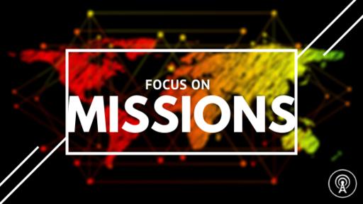 Missions Focus 2021