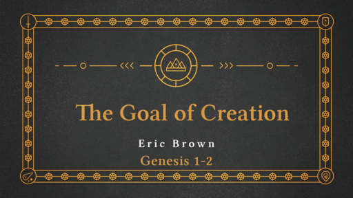 The Goal of Creation