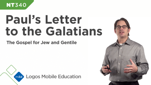 NT340 Book Study: Paul's Letter to the Galatians: The Gospel for Jew and Gentile