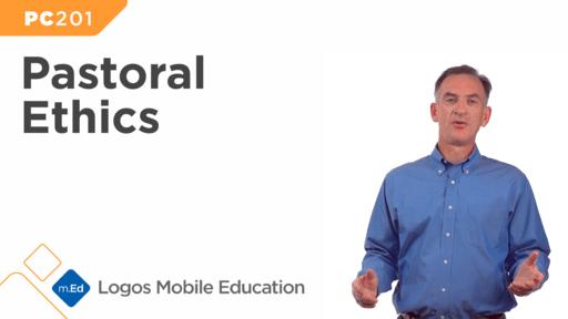 PC201 Pastoral Ethics