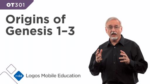 OT301 Origins of Genesis 1–3