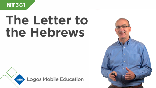 NT361 Book Study: The Letter to the Hebrews