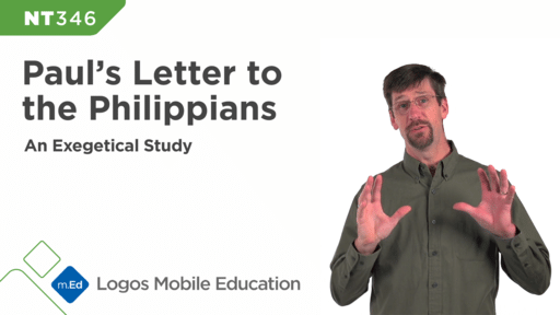 NT346 Exegetical Study: Paul's Letter to the Philippians