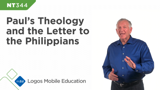 NT344 Paul's Theology and the Letter to the Philippians