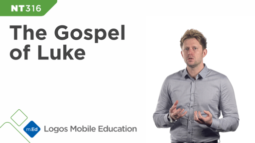 NT316 Book Study: The Gospel of Luke