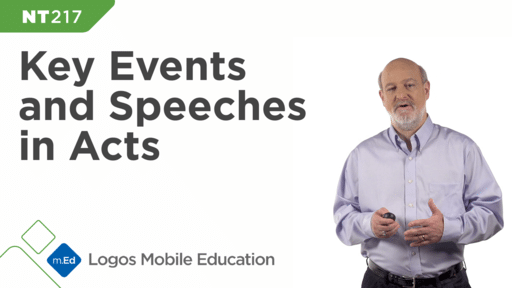 NT217 Key Events and Speeches in Acts