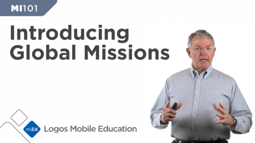 MI101 Introducing Global Missions
