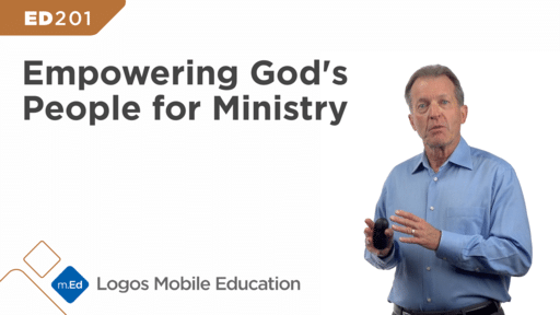 ED201 Empowering God's People for Ministry