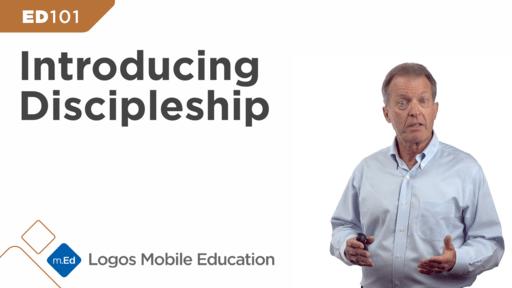 ED101 Introducing Discipleship