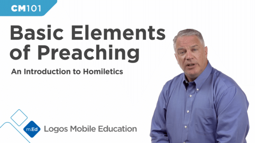 CM101 Basic Elements of Preaching: An Introduction to Homiletics