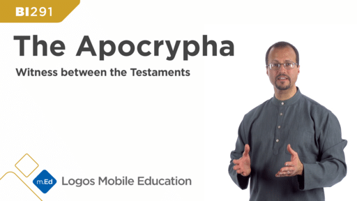 BI291 The Apocrypha: Witness Between the Testaments