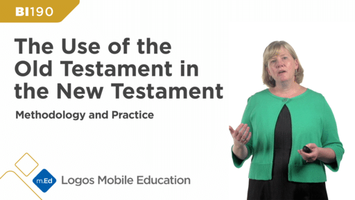 BI190 The Use of the Old Testament in the New Testament: Methodology and Practice