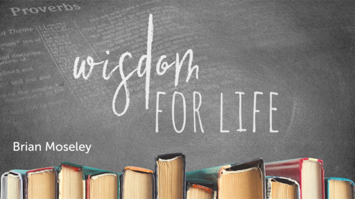 CJC 28 Feb 2021 - Brian Moseley - Wisdom for Life
