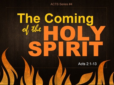 2021-02-28 THE COMING OF THE HOLY SPIRIT