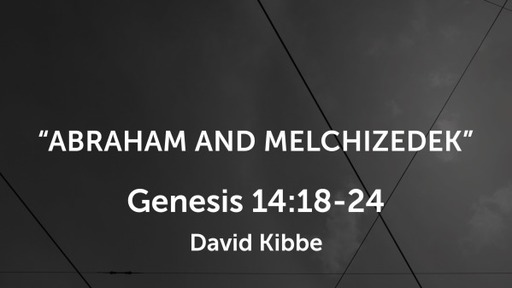Topical: Abraham And Melchizedek
