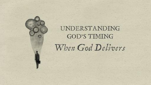 Understanding God's Timing 1