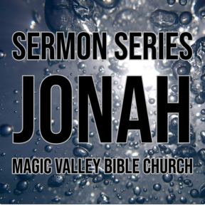 Jonah: The Reluctant Missionary