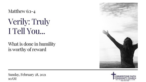 February 28, 2021 - What is done in humility is worthy of reward.